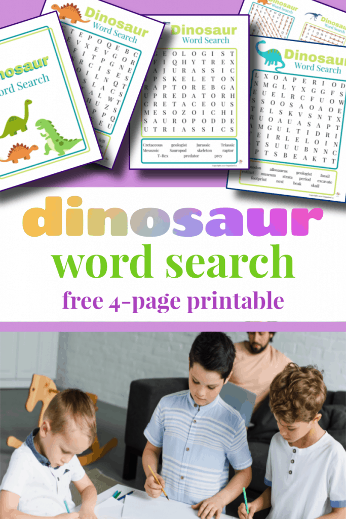 top image - colorful dinosaur worksheets, bottom image - children at able with activity sheets with title text reading Dinosaur Word Search 4-page Printable
