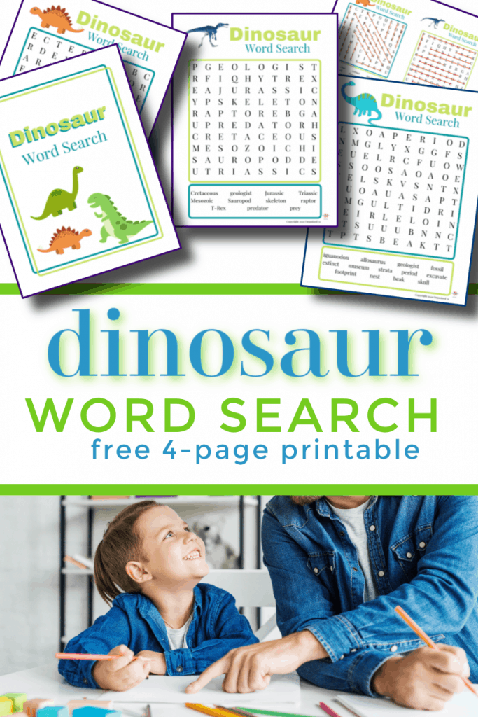 top image - colorful dino word search printables, bottom image - son and father doing worksheets together with title text reading Dinosaur Word Search free 4-page Printable